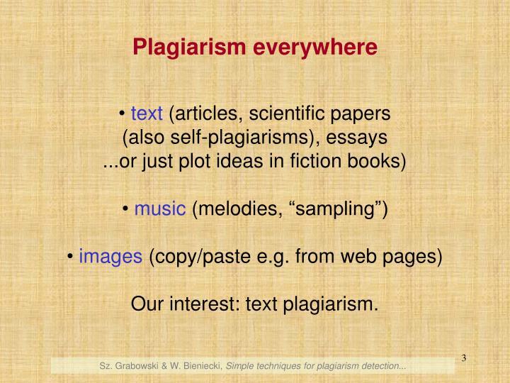 Plagiarism everywhere