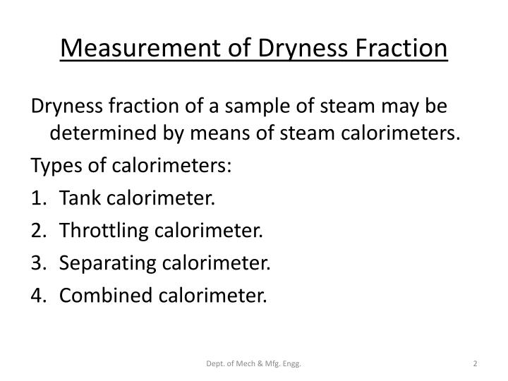 Measurement of dryness fraction