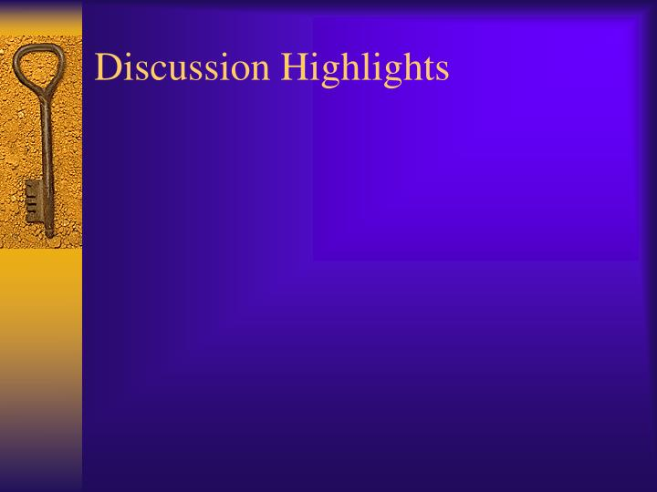 Discussion highlights