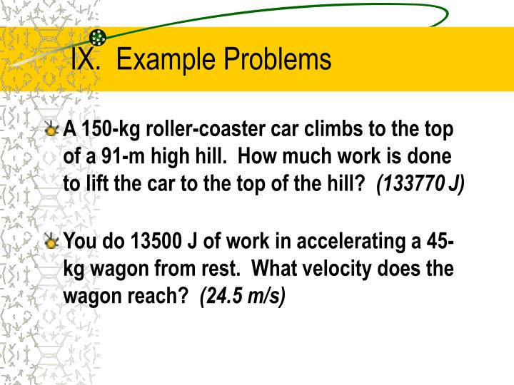 IX.  Example Problems