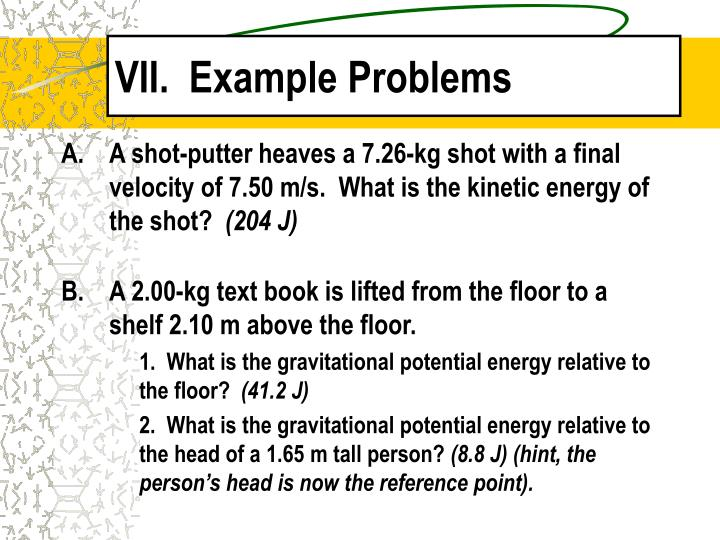 VII.  Example Problems