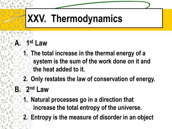 XXV.  Thermodynamics