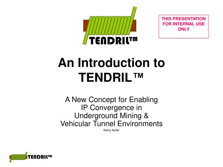 an introduction to tendril n.
