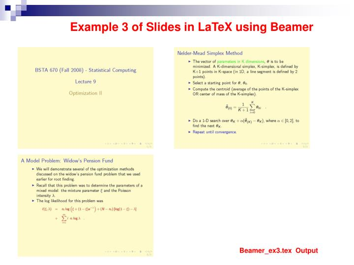 Example 3 of Slides in LaTeX using Beamer