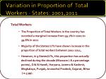 variation in proportion of total workers states 2001 2011