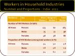 workers in household industries number and proportions india 2011