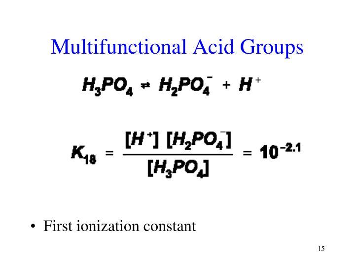 Multifunctional Acid Groups