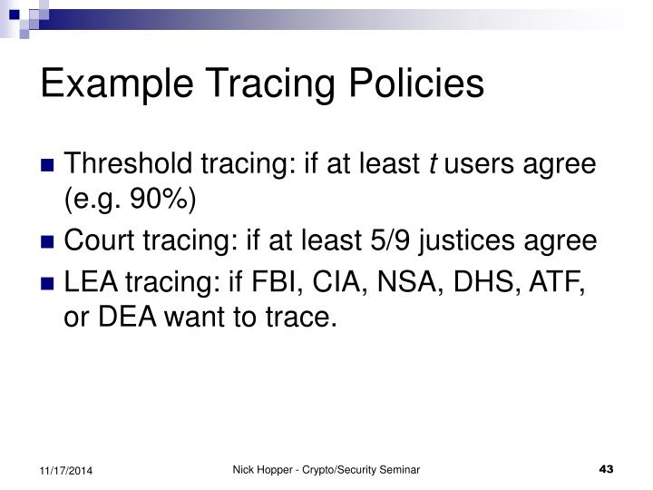 Example Tracing Policies