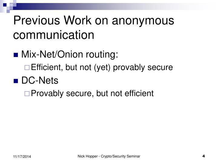 Previous Work on anonymous communication