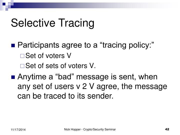 Selective Tracing