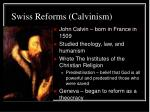 swiss reforms calvinism