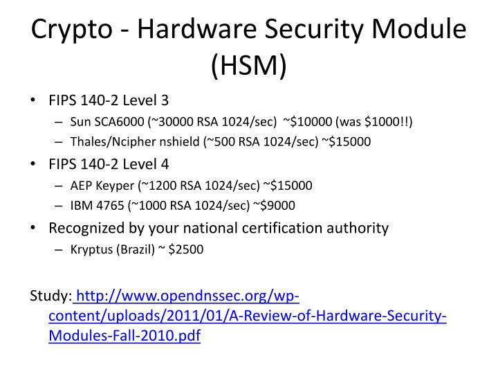 Crypto - Hardware Security Module (HSM)