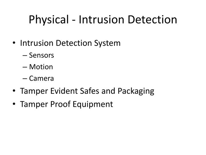 Physical - Intrusion Detection