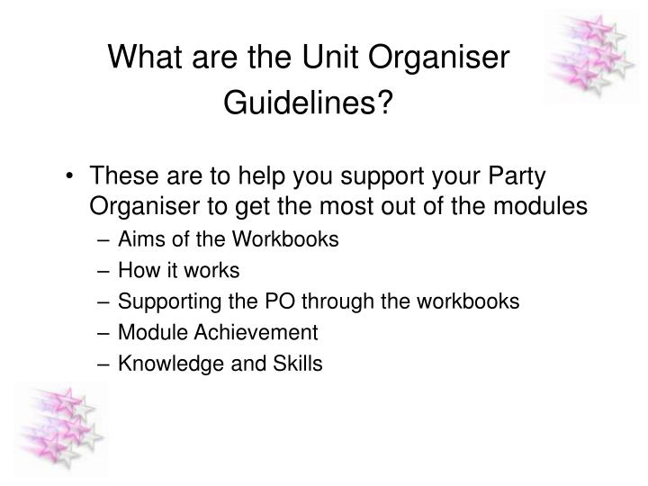 What are the Unit Organiser Guidelines?