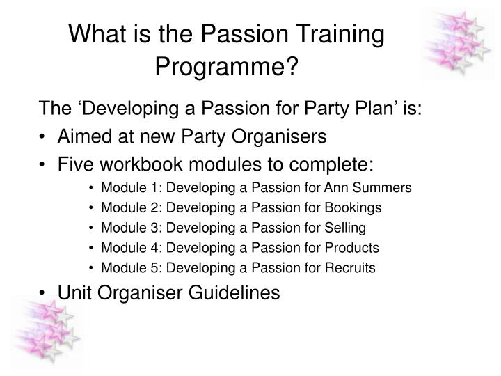 What is the passion training programme