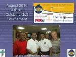 august 2010 cdrmhi celebrity golf tournament
