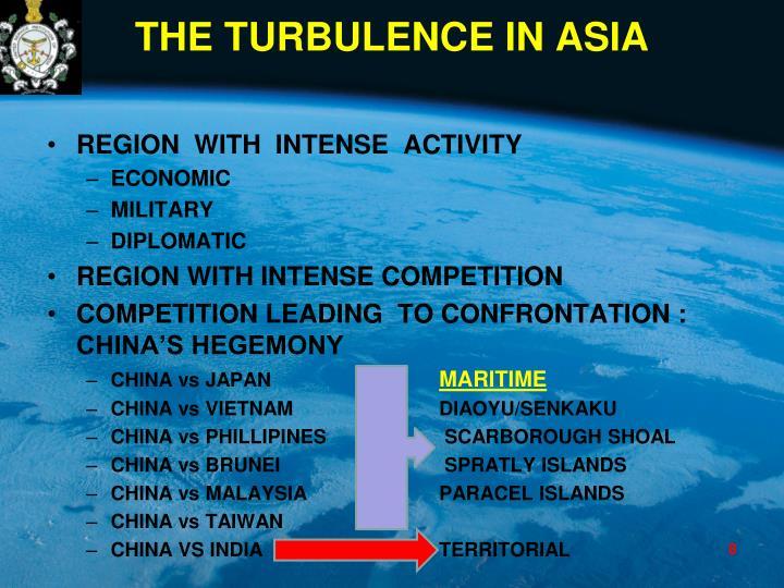 THE TURBULENCE IN ASIA