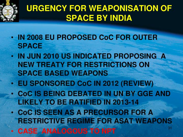 URGENCY FOR WEAPONISATION OF SPACE BY INDIA