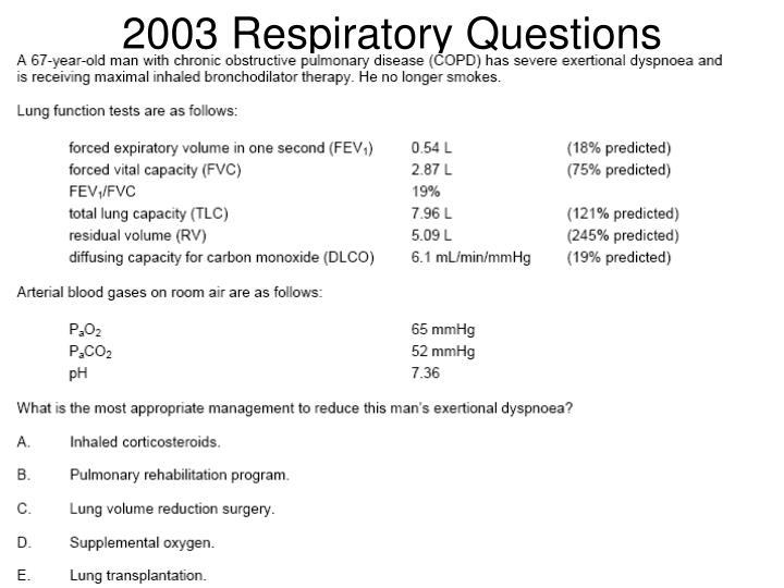 2003 Respiratory Questions