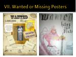 vii wanted or missing posters