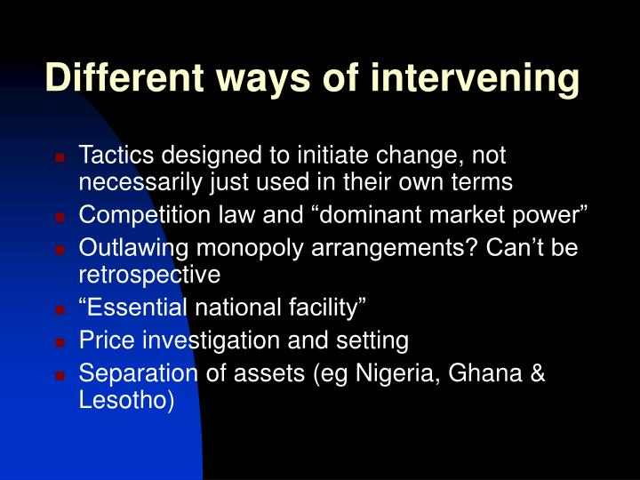 Different ways of intervening