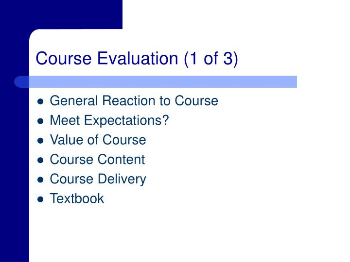Course Evaluation (1 of 3)