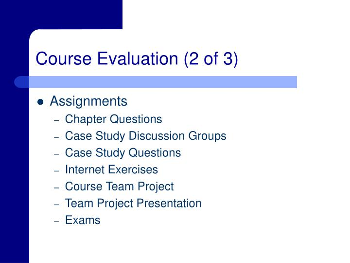 Course Evaluation (2 of 3)