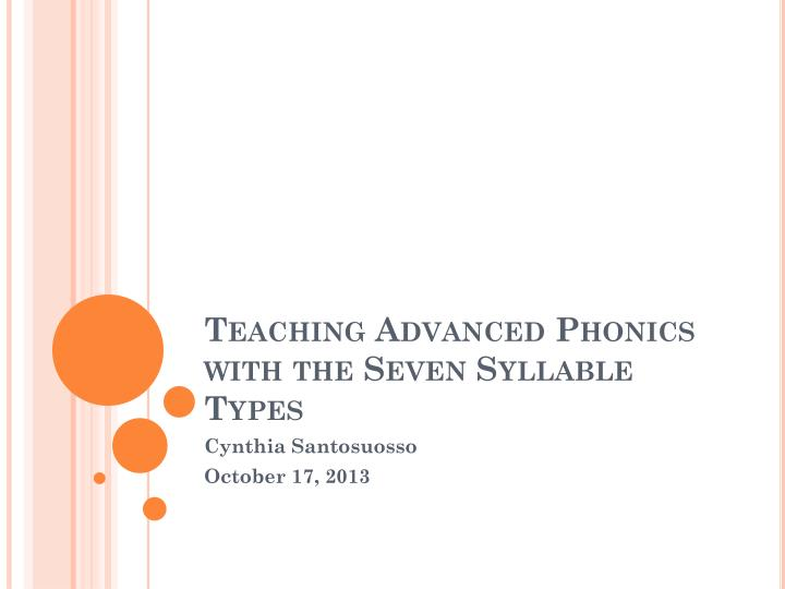 teaching advanced phonics with the seven syllable types n.