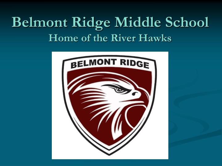 belmont ridge middle school home of the river hawks n.
