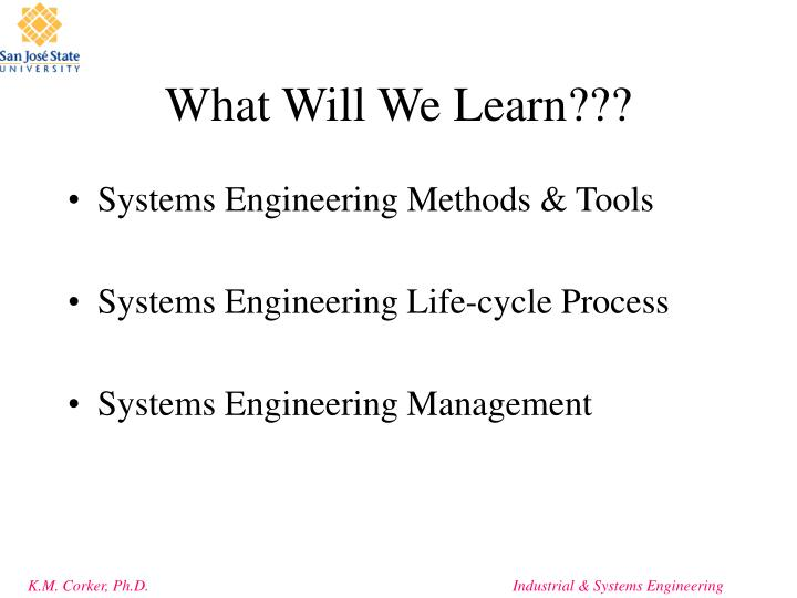 What Will We Learn???
