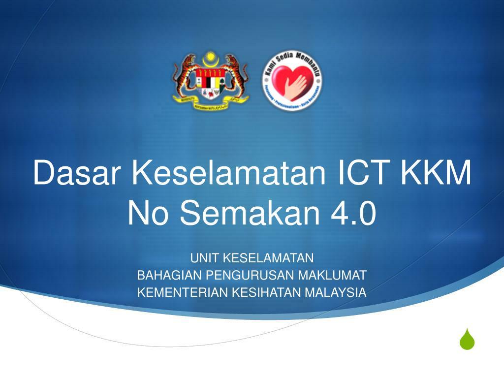 PPT - Dasar Keselamatan ICT KKM No Semakan 4.0 PowerPoint ...
