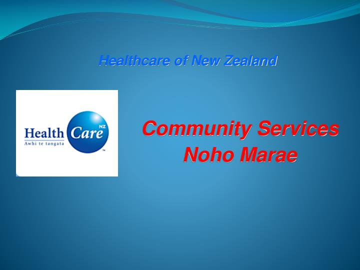 PPT - Healthcare of New Zealand PowerPoint Presentation - ID