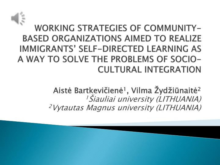WORKING STRATEGIES OF COMMUNITY-BASED ORGANIZATIONS AIMED TO REALIZE IMMIGRANTS' SELF-DIRECTED LEA...