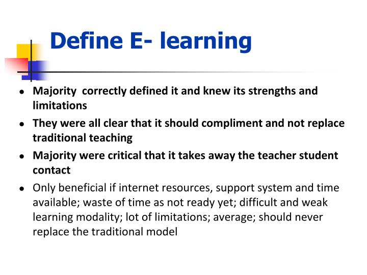 Define E- learning