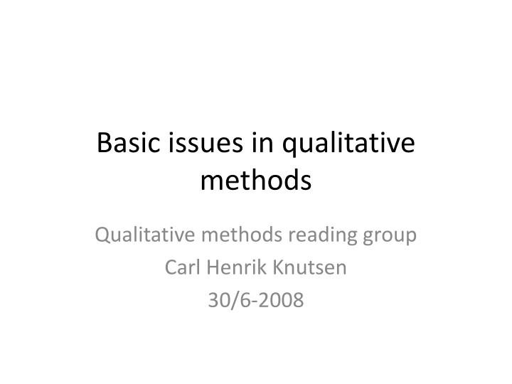 basic issues in qualitative methods n.