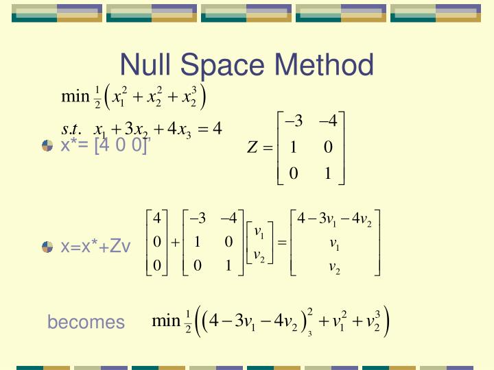 Null Space Method