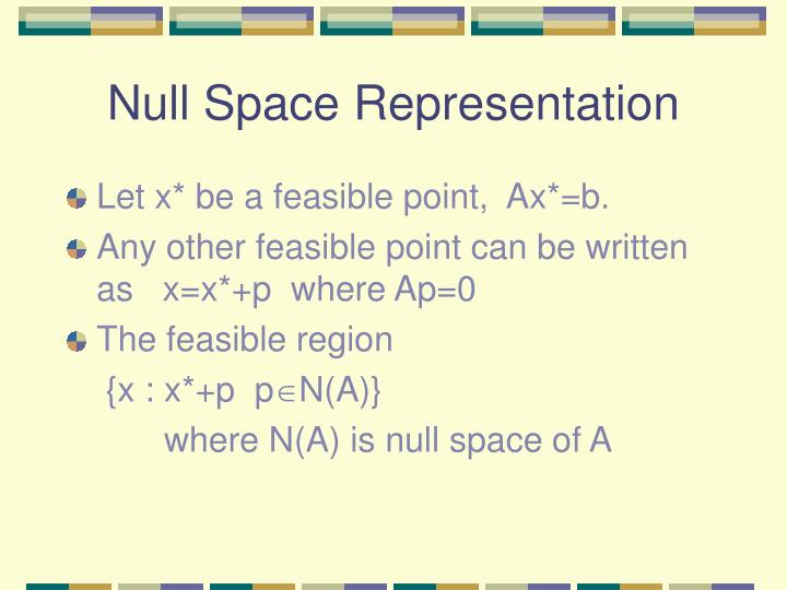 Null Space Representation