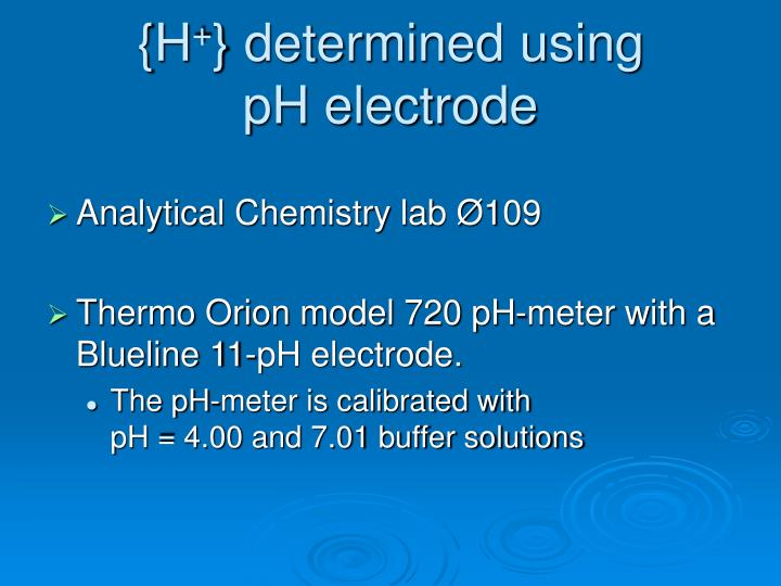 H determined using ph electrode