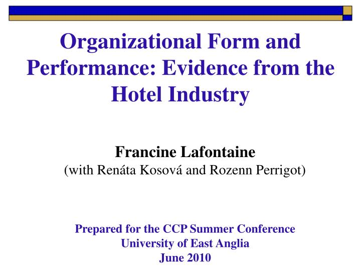 organizational form and performance evidence from the hotel industry n.