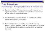 prior literature franchising vs company operation performance1