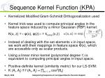 sequence kernel function kpa