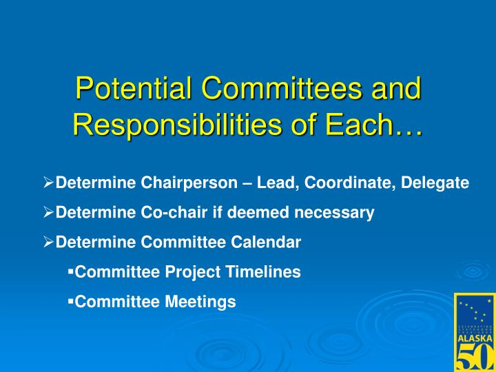 Potential Committees and Responsibilities of Each…