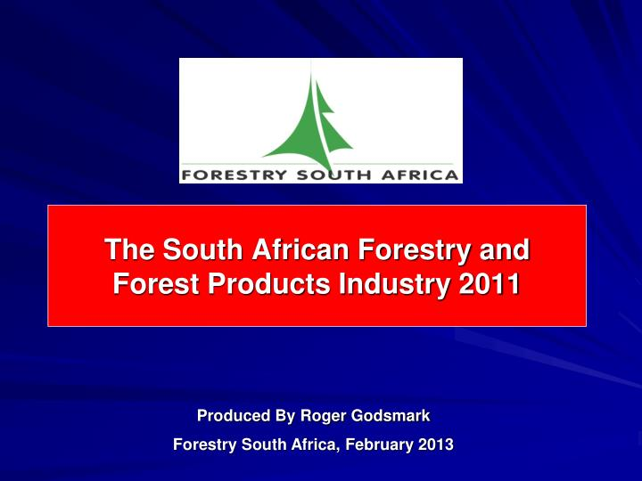the south african forestry and forest products industry 2011 n.