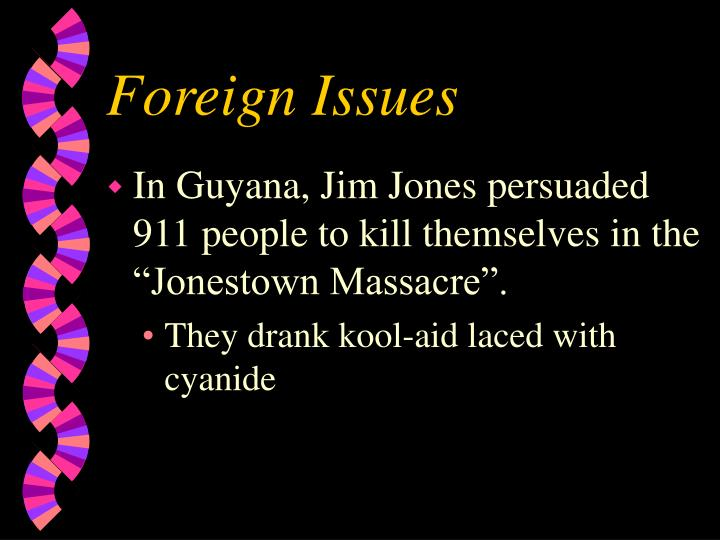 Foreign Issues