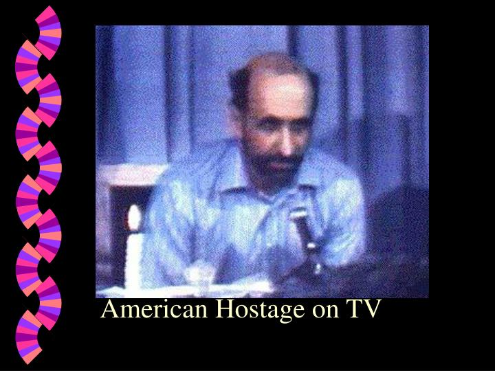 American Hostage on TV
