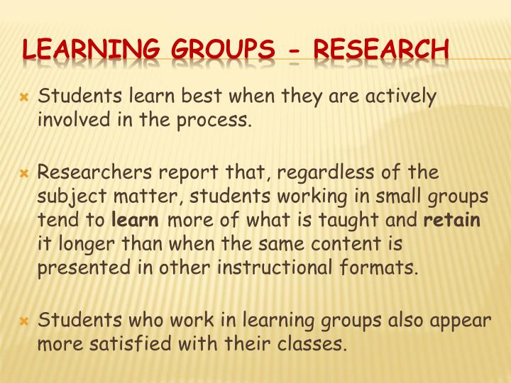 Students learn best when they are actively involved in the process.