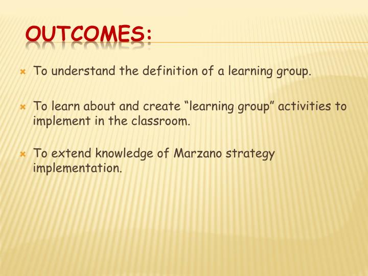 To understand the definition of a learning group.