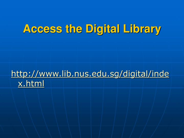 Access the Digital Library