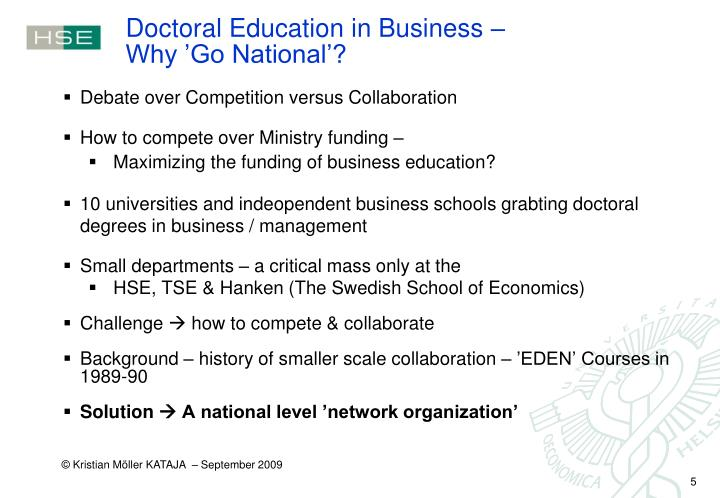 Doctoral Education in Business –