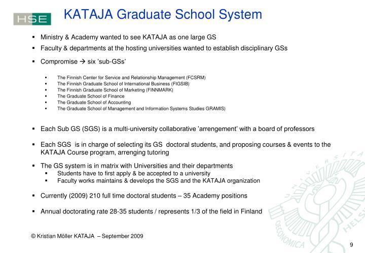 KATAJA Graduate School System